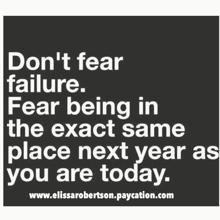Don't fear failure quote